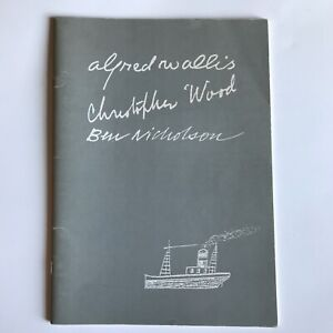 Alfred Wallis, Christopher Wood, Ben Nicholson. One of 2000 Art Catalogue 1987