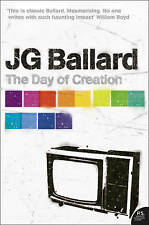 TheDay of Creation by Ballard, J. G. ( Author ) ON Sep-04-2006, Paperback, Balla