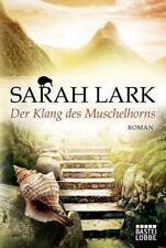 Der Klang des Muschelhorns ► Sarah Lark (2016, Taschenbuch)  ►►►UNGELESEN