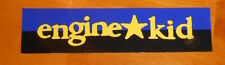 Engine Kid Bumper Sticker Original Promo 8x2