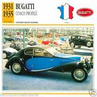 BUGATTI COACH PROFILE 1931 1935 CAR VOITURE FRANCE CARTE CARD FICHE