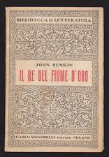 JOHN RUSKIN IL RE DEL FIUME D'ORO OVVERO I FRATELLI NERI SIGNORELLI 1952