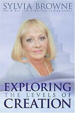 Exploring the Levels of Creation by Sylvia Browne (2006, Hardcover)