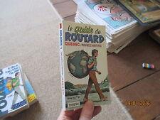 GUIDE DU ROUTARD quebec et provinces maritimes   1998  1999