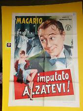 M121 IMPUTATO, ALZATEVI!MARIO MATTOLI -  MACARIO - MANIFESTO ORIGINALE 2F. RARO!