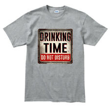 Drinking Time Do Not Disturb Wine Beer Pub Sign Mens T shirt Tee Top T-shirt