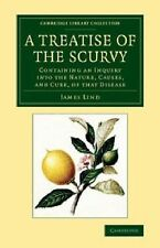 A Treatise of the Scurvy, in Three Parts : Containing an Inquiry into the...