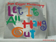JOHN COUGAR MELLENCAMP-(45 W/PIC. SLEEVE)-LET IT ALL HANG OUT/ COUNTRY GENTLEMAN