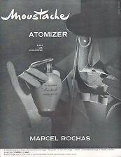 ▬► PUBLICITE ADVERTISING AD PARFUM PERFUME M. ROCHAS MOUSTACHE 1956 ROGER SCHALL