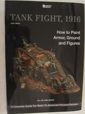 Tank Fight, 1916 How to Paint Armor, Ground and Figures by Andrea Press