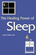 The Healing Power of Sleep by Mary O'Brien (2009, Paperback)