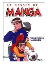 Livre Apprentissage Le Dessin de Manga Tome 6 Personnages Masculins Eyrolles Vol