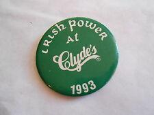 Vintage 1993 Irish Power at Clydes Washington DC Restaurant Advertising Pinback