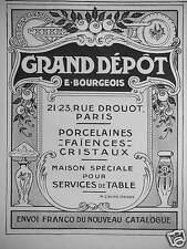 PUBLICITÉ GRAND DÉPÔT E. BOURGEOIS - PORCELAINES FAÏENCES CRISTAUX SERVICES