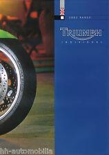 TRIUMPH PROSPEKT 2003 brochure 955i SPEED FOUR BONNEVILLE THUNDERBIRD tt600 BIKE