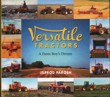 Tractor Book: VERSATILE TRACTORS - A Farm Boy's Dream by Jarrod Packosh