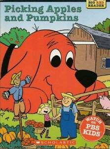 Picking Apples and Pumpkins (Clifford the Big Red Dog) (Big Red Reader  - GOOD