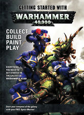 Getting Started With Warhammer 40,000 - 2017 Paperback - Play Collect Battle