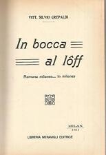 X46 In bocca al loff Silvio Crepaldi Meravigli ed. 1981