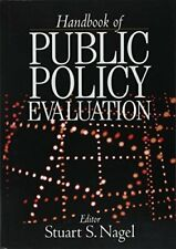 Handbook of Public Policy Evaluation, Nagel 9780761923749 Fast Free Shipping-,