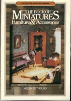 The Book of Miniatures: Furniture and Accessories by Ruthberg, Helen Paperback