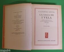 Salvator Gotta - La Saga De I Vela - 1^ Edizione Mondadori 1954 - OMNIBUS