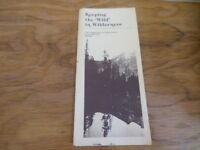 Keeping the Wild in Wilderness Governement Pamphlet Circa 1978