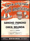 SANCHO PANCHO - CHICA BELINDA - Luigi Lombardi -- SPARTITO