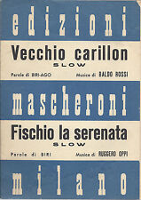 VECCHIO CARILLON  Biri-Ago - Rossi = FISCHIO LA SERENATA  Biri - Oppi # SPARTITo