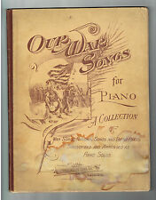 1892 OUR WAR SONGS for PIANO Sheet Music - Collection of Songs of the Civil War