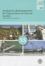 Analyse du développement de l'aquaculture en Asie du Sud-Est: Une perspective de