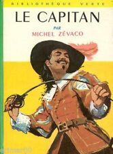 Le Capitan / Michel ZEVAVO // Bibliothèque Verte / n° 181