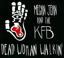 Megan Jean & The Kfb : Dead Woman Walkin CD***NEW***