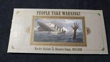 People Take warning. Murder ballads e disaster songs 1913 1938 3 CD