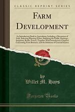 Farm Development: An Introductory Book in Agriculture; Including a Discussion of