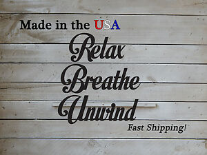 Relax Breathe Unwind Sign - Metal Wall Hanging Decor - Living Room Decor - W1122