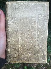Livre de 1569 reliure peau de truie estampée a froid XVI ème Haute epoque Rare