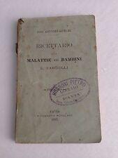 D25> Ricettario sulle malattie dei Bambini e dei Fanciulli - A. Guelmi - 1887