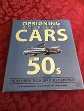 Designing America's Cars the 50's Jeffrey Godshall & Consumer Guide GM Ford AMC