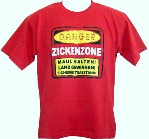Fun T-Shirt * DANGER, Zickenzone... rot S - XXL
