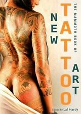 Mammoth Book of New Tattoo Art (Mammoth Books), Acceptable, Hardy, Lal, Book