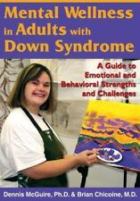 Mental Wellness in Adults with Down Syndrome: A Guide to Emotional and Behaviora