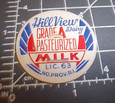 Milk Bottle Cap from Hill View Dairy, No. Providence Rhode Island, Lic 63 Milk
