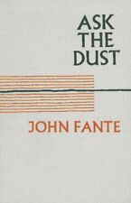 Ask the Dust by John Fante (1996, Paperback, Reprint)