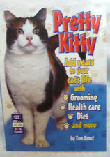 2003 Cat Pretty Kitty Guidebook Grooming Health Care Diet More!