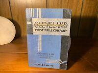 VINTAGE CLEVELAND TWIST DRILL COMPANY CATALOG NO 43 Parts Catalog Illustrated NR