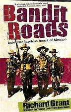 Bandit Roads: Into the Lawless Heart of Mexico-ExLibrary