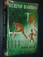 Behind Bamboo Rivett, Rohan  Published by Angus & Robertson, Australia (1957)