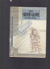 "The Silver Glove (sequel to ""Bronze King), Suzy McKee Charnas, 1988 1st HC w/DJ"