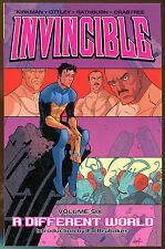 Invincible #6: A Different World by Robert Kirkman & Ryan Ottley-Ed Brubaker